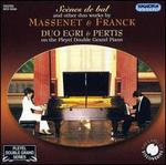 Sc�nes de bal and other duo works by Massenet & Franck