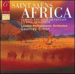 Saint-Sa�ns: Africa; Samson and Delilah Fantasy; La Jota Aragonese