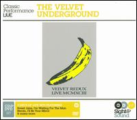 The Velvet Redux [CD/DVD] - The Velvet Underground