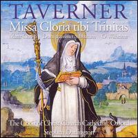 Taverner: Missa Gloria tibi Trinitas - Gregory Bannan (treble); Jonathan Stainsby (baritone); Oliver Winstone (tenor); Richard Anderton (baritone);...