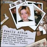 David Starobin: Family Album (New Music With Guitar, Vol. 7)