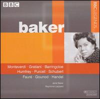 Janet Baker Sings Monteverdi, Gratiani, Barringcloe, Humfrey, Purcell, Schubert, Faur�, Gounod, Handel - Janet Baker (soprano); Joy Hall (cello); Raymond Leppard (piano); Raymond Leppard (harpsichord)