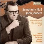 John Joubert: Symphony No. 1