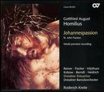 Homilius: Johannespassion