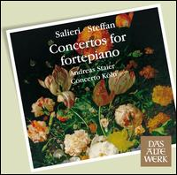 Salieri, Steffan: Concertos For Fortepiano - Andreas Staier (fortepiano); Concerto K�ln