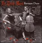 Le Petit Mort: Baroque Duos