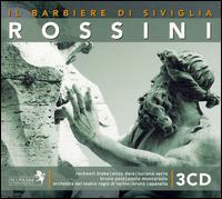 Rossini: Il Barbiere di Siviglia - Alberto Carusi (baritone); Aurerlio Faedda (bass); Bruno Pola (baritone); Enzo Dara (bass); Luciana Serra (mezzo-soprano);...