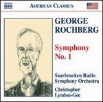 George Rochberg: Symphony No. 1
