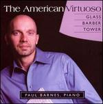 The American Virtuoso: Paul Barnes