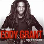 The Very Best of Eddy Grant: The Road to Reparation [Bonus Tracks]