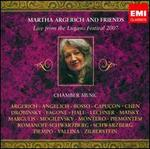 Martha Argerich and Friends: Live from the Lugano Festival 2007 - Alexander Mogilevsky (piano); Alissa Margulis (violin); Dora Schwarzberg (violin); Francesco Piemontesi (piano);...