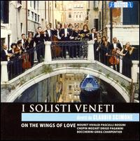 On the Wings of Love - Clementine Hoogendoorn Scimone (ottavino); I Solisti Veneti (chamber ensemble); Lorenzo Guzzoni (clarinet);...