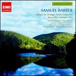 Samuel Barber: Adagio for Strings; Violin Concerto; Knoxville: Summer 1915