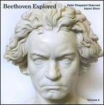 Beethoven Explored, Vol. 4