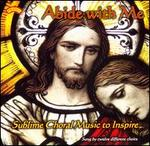 Abide with Me: Sublime Choral Music to Inspire