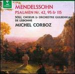 Mendelssohn: Psaumes 42, 95 & 115