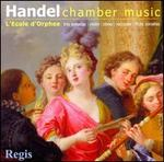 Handel: Chamber Music