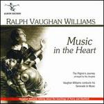 Music in the Heart: Serenade to Music / the Pilgrim's Journey