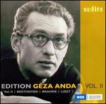 Edition GTza Anda, Vol. 2: Beethoven, Brahms, Liszt