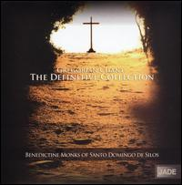 Gregorian Chant: The Definitive Collection - Benedictine Monks of Santo Domingo de Silos (choir, chorus)