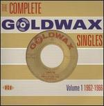 The Complete Goldwax Singles, Vol. 1 1962-1966
