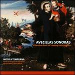 Avecillas Sonoras: Villancicos from 18th Century Latin America