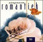 Aangenaam Romantiek Plus, 1995