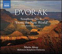 Dvor�k: Symphony No. 9 'From the New World' - Baltimore Symphony Orchestra; Marin Alsop (conductor)