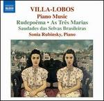 Villa-Lobos: Piano Music; Rudepo�ma; As Tr�s Marias