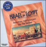 HSndel: Israel in Egypt; Zadok the Priest; The King Shall Rejoice