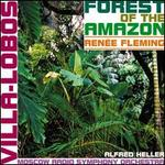 Villa-Lobos: Forests of the Amazon