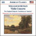 William Schuman: Violin Concerto, New England Triptych / Ives: Variations on America