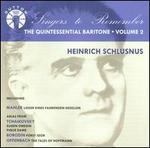 Heinrich Schlusnus-the Quintessential Baritone, Vol. 2