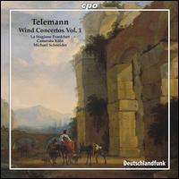 Telemann: Wind Concertos, Vol. 1 - Camerata K�ln; J�rg Schultess (horn); Karl Kaiser (flute); La Stagione Orchestra; Luise Baumgartl (oboe);...