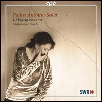 Soler: 10 Piano Sonatas - Marie-Luise Hinrichs (piano)