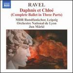 Maurice Ravel: Daphnis et ChloT (Complete Ballet in Three Parts)