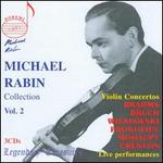 Michael Rabin Collection, Vol. 2: Violin Concertos