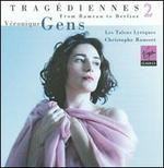 Tragédiennes 2: From Rameau to Berlioz