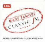 Made Famous by Classic FM