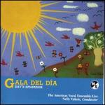 Gala del Dfa (Day's Splendor): Choral Music from the Americas