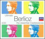 Ultimate Berlioz: The Essential Masterpieces