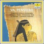 Va, Pensiero: Famous Opera Choruses