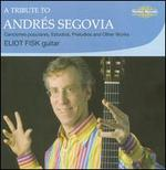A Tribute to AndrTs Segovia