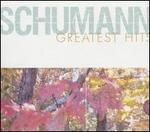 Schumann: Greatest Hits