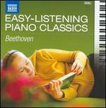 Easy-Listening Piano Classics: Beethoven