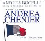 Umberto Giordano: Andrea Chénier