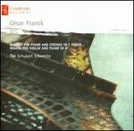 CTsar Franck: Quintet for Piano and Strings in F minor; Sonata for Violin and Piano in A