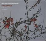 Heise, Weyse and Lange-Mnller: Love Songs