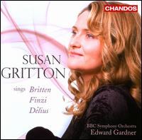 Susan Gritton sings Britten, Finzi & Delius - Susan Gritton (soprano); BBC Symphony Orchestra; Edward Gardner (conductor)