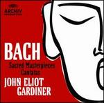 Bach: Sacred Masterpieces and Cantatas